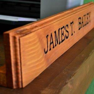 Engraved Name Plate (Options: Douglas-fir, Desktop, Transparent Premium Sealant).